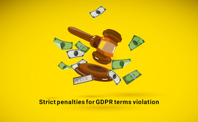 strict penalties for gdpr terms violation