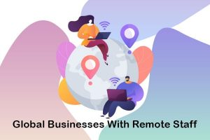 global businesses with remote staff