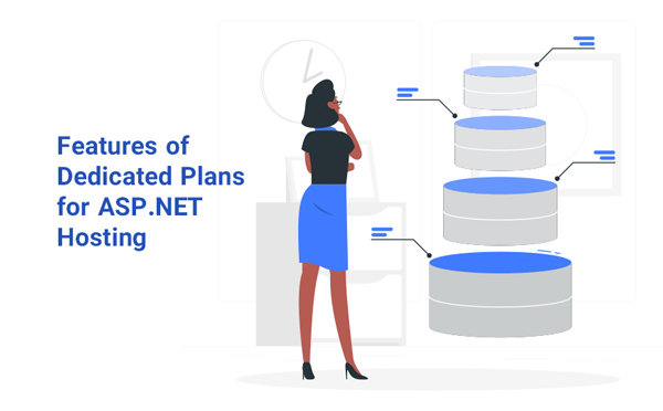 features of dedicated plans for asp.net hosting