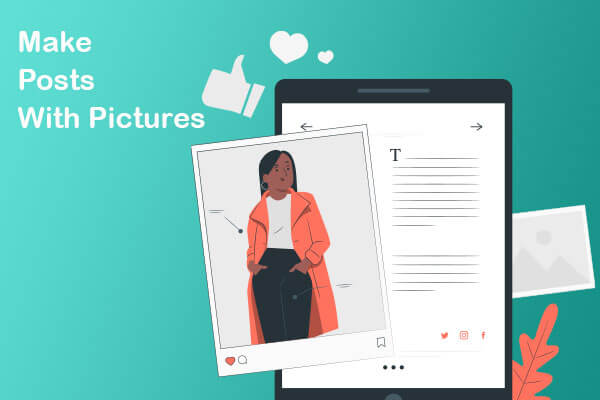 make posts with pictures