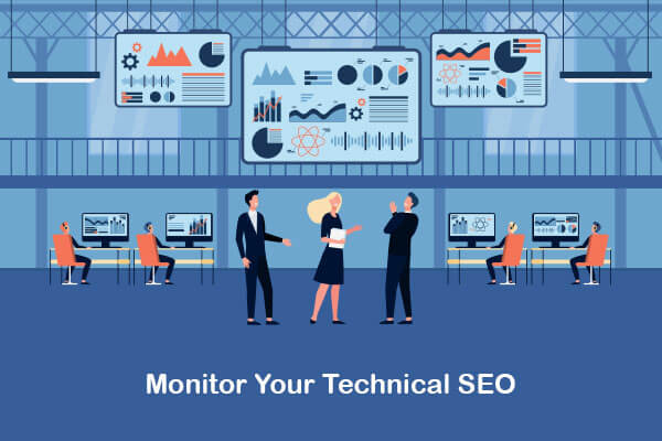 monitor your technical seo