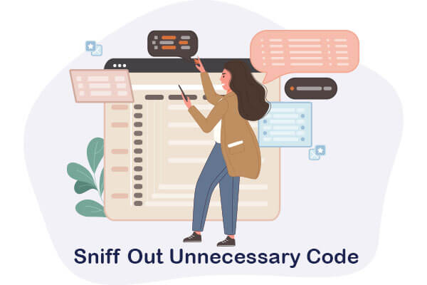 sniff out unnecessary code