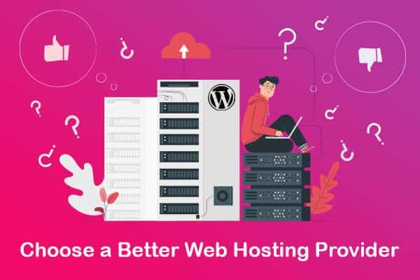 choose a better web hosting provider
