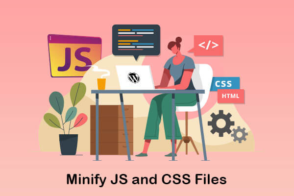 minify js and css files
