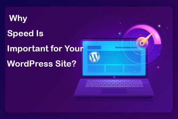 why speed is important for your site